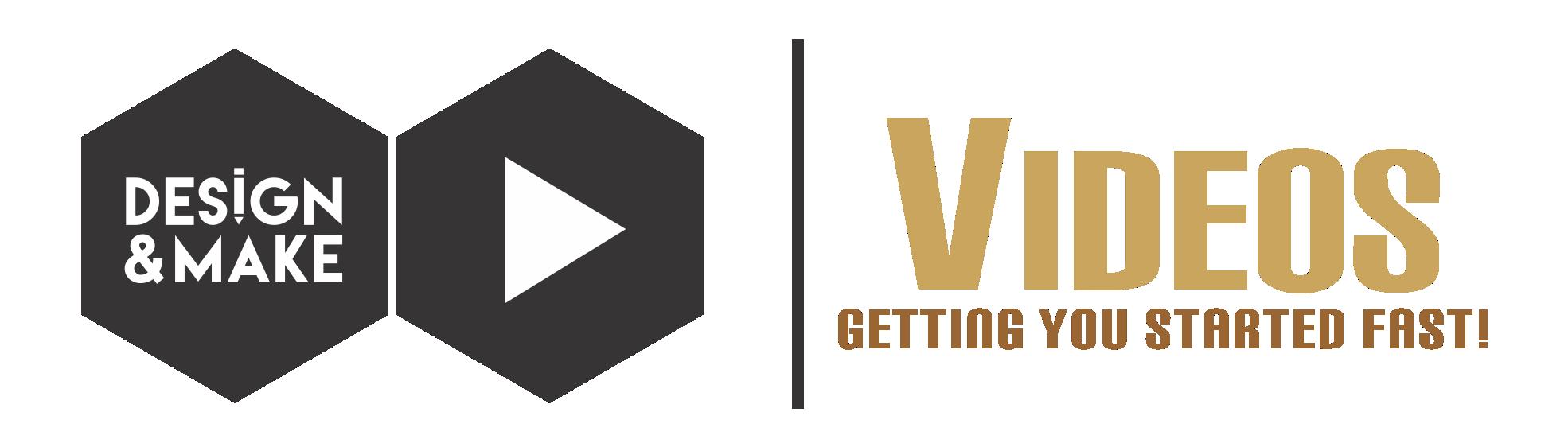 Design and Make Videos