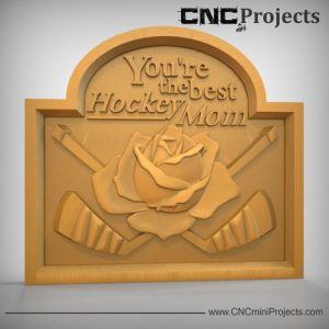 Hockey Mom Sign CNC
