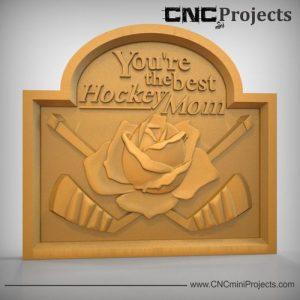 Hockey Mom Sign CNC
