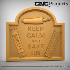 Keep Calm and Bake On Sign CNC