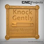Baby Sleeping Sign CNC