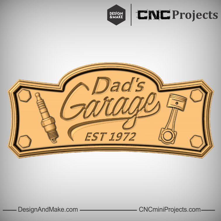 Dad's Garage CNC Sign Project