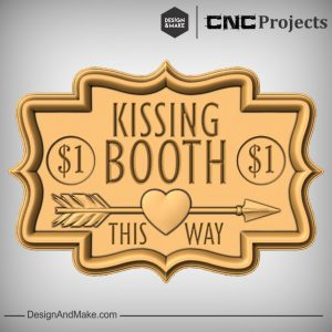 Kissing Booth Sign Plaque CNC Project