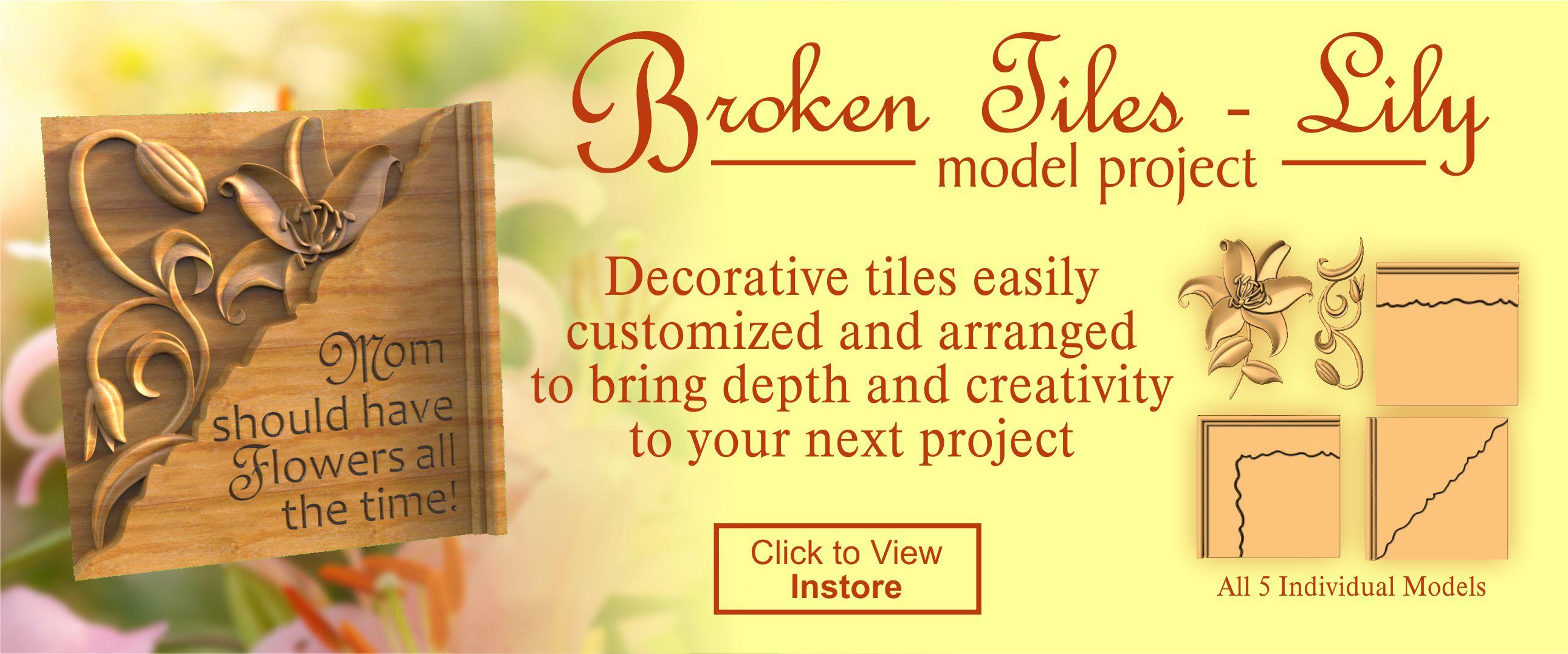 Broken Tiles Lily CNC Project