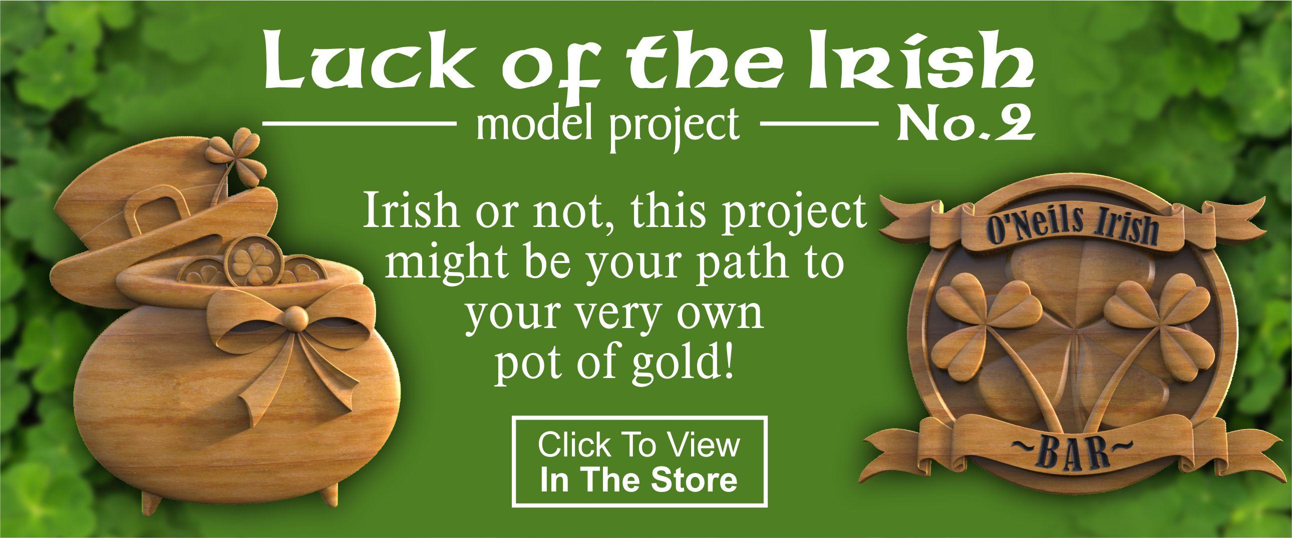 Luck of The Irish CNC Project